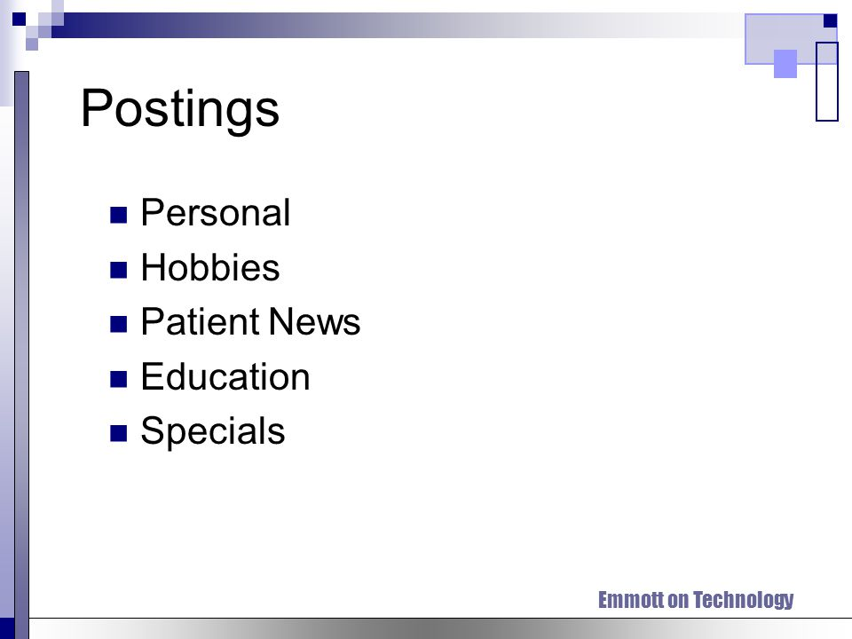 Postings Personal Hobbies Patient News Education Specials