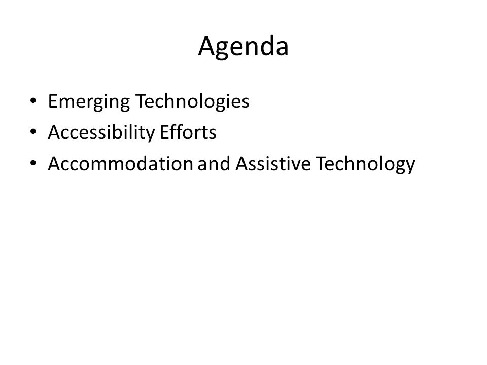 Accommodation at Iowa SDS (in Student Life) FSDS (in HR) – Much accommodation done at local level Assistive tech support scattered – ITS lab support group – iCATER – SDS and library provide e-text Need better coordination of AT services – Proposal – half-time coordinator for assistive tech