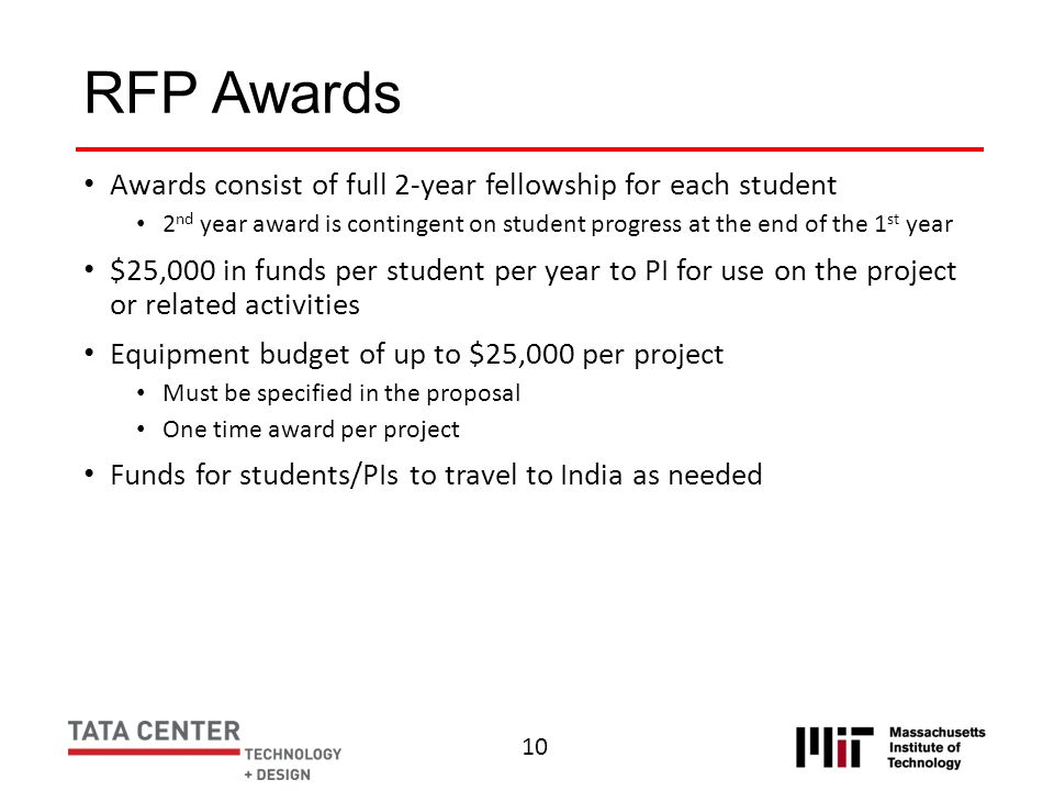 RFP Awards Awards consist of full 2-year fellowship for each student 2 nd year award is contingent on student progress at the end of the 1 st year $25