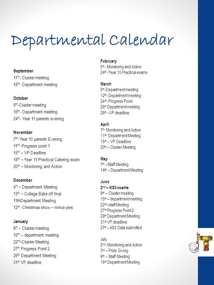Departmental Calendar 1. 2. 3. 4. 5. September 11 th - Cluster meeting 18 th - Department meeting October 9 th -Cluster meeting 16 th - Department mee