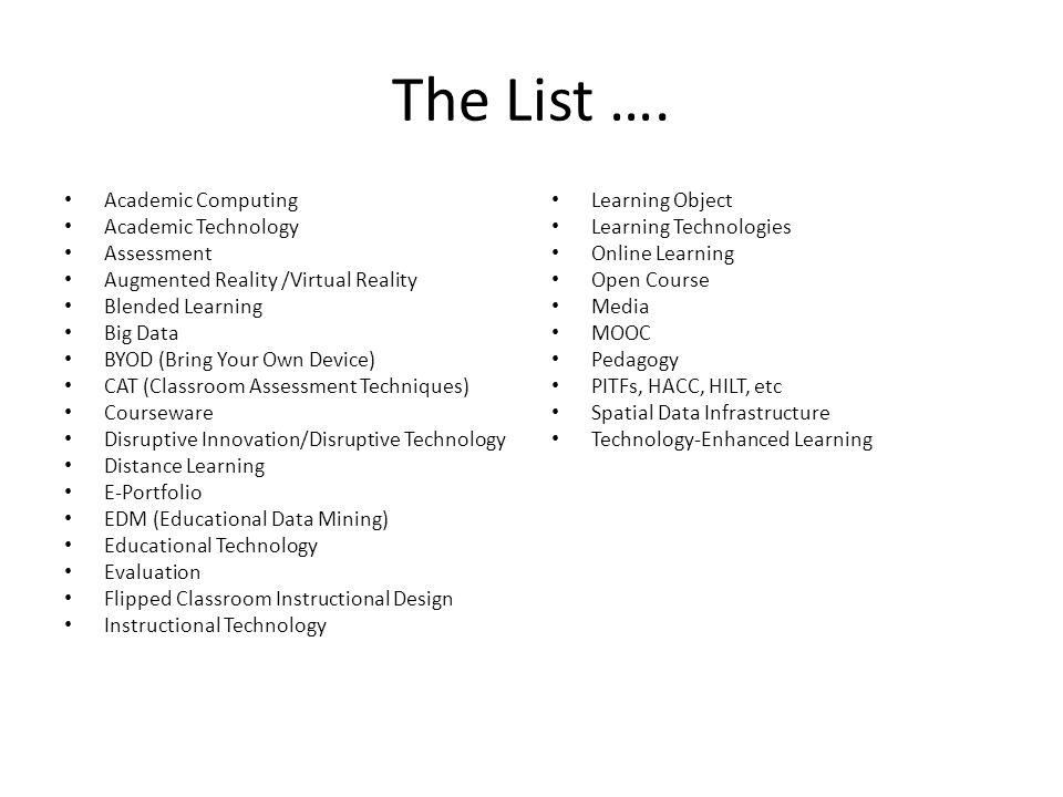 The List ….