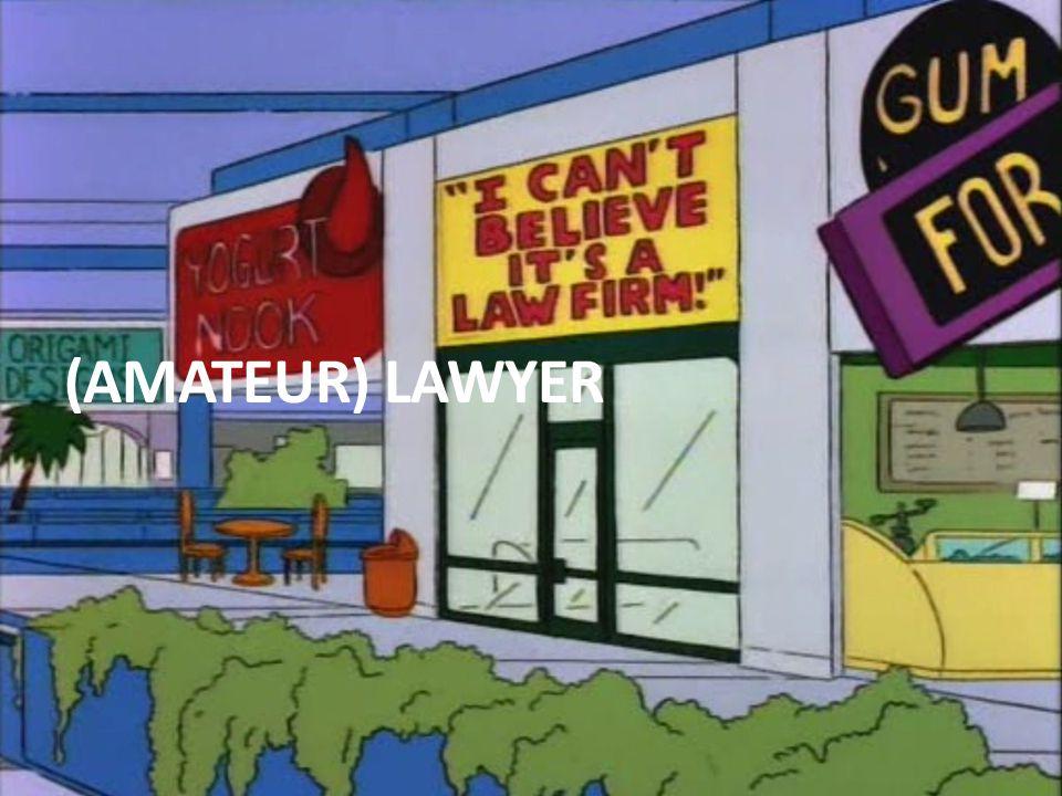 (AMATEUR) LAWYER