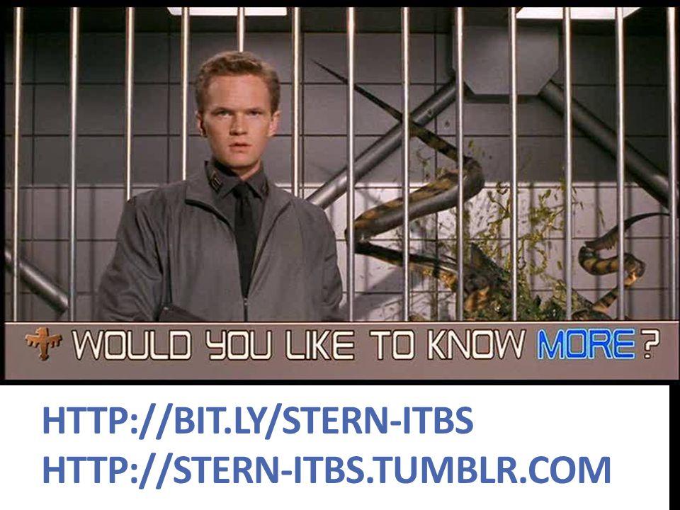 HTTP://BIT.LY/STERN-ITBS HTTP://STERN-ITBS.TUMBLR.COM