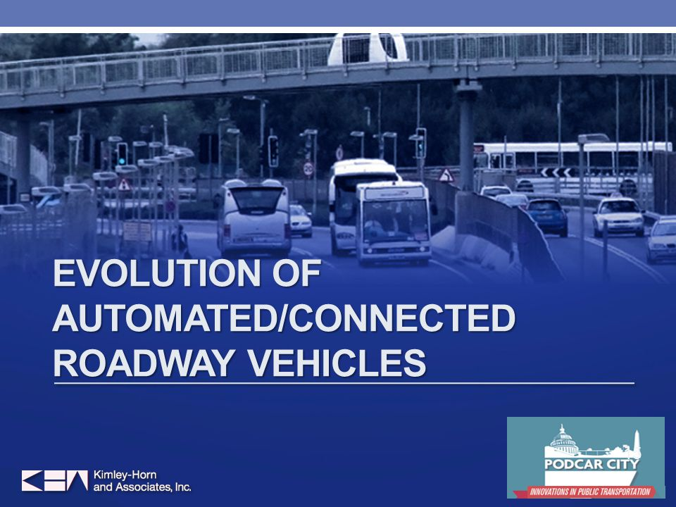 EVOLUTION OF AUTOMATED/CONNECTED ROADWAY VEHICLES 15