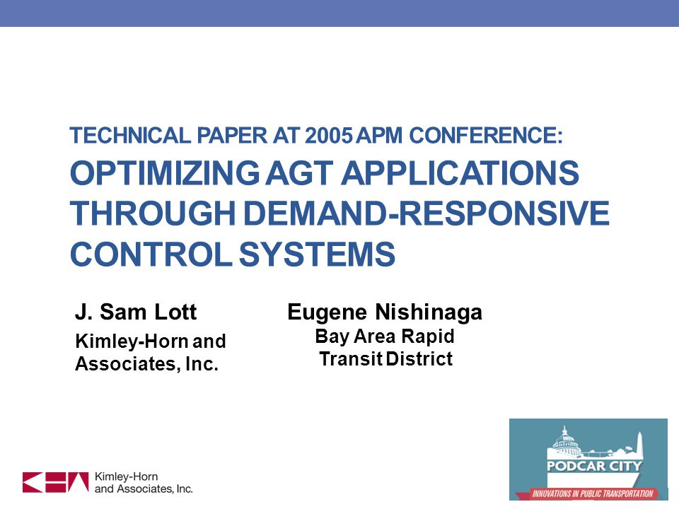 TECHNICAL PAPER AT 2005 APM CONFERENCE: OPTIMIZING AGT APPLICATIONS THROUGH DEMAND-RESPONSIVE CONTROL SYSTEMS J.
