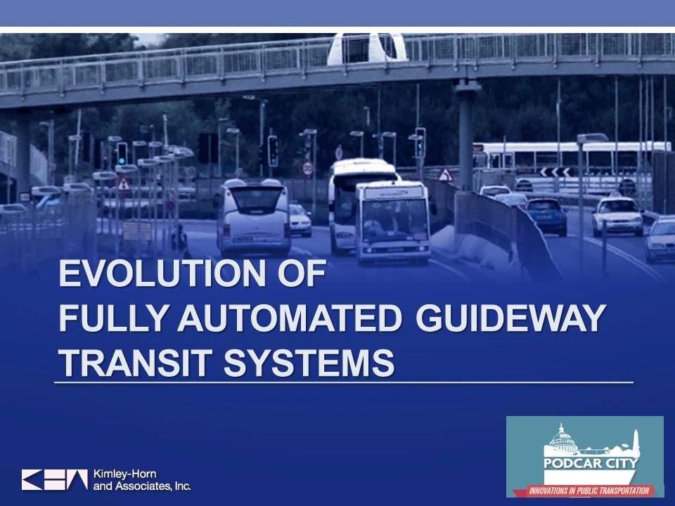 EVOLUTION OF FULLY AUTOMATED GUIDEWAY TRANSIT SYSTEMS 5