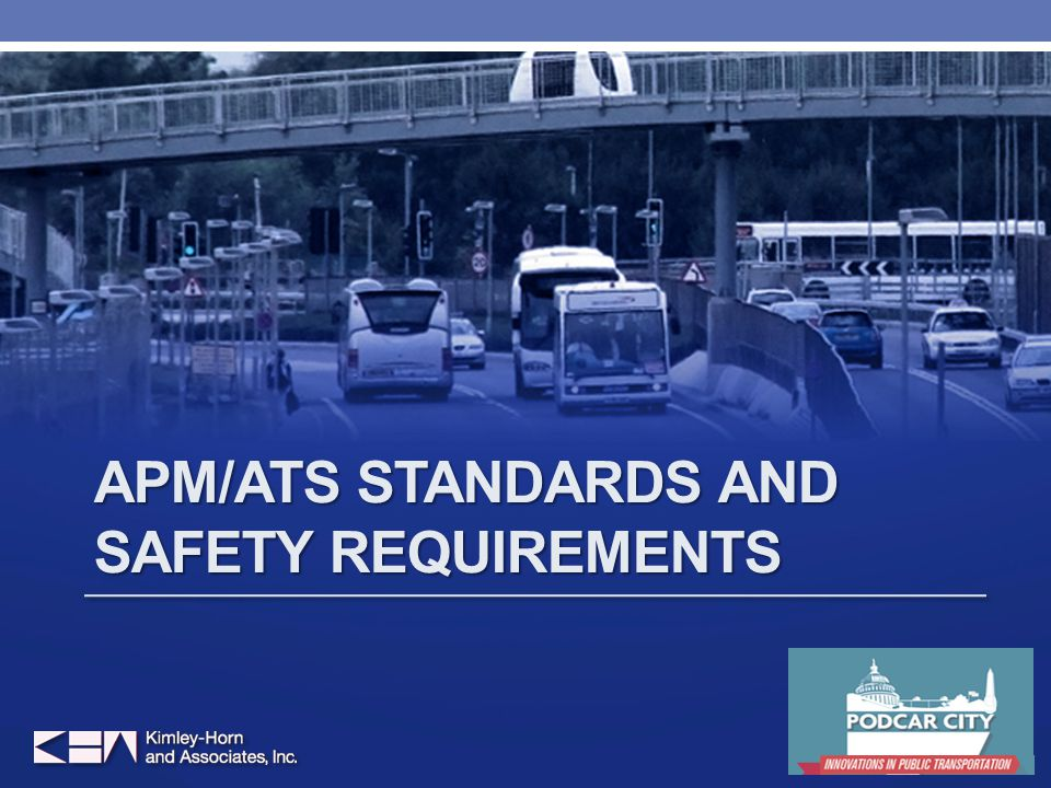 APM/ATS STANDARDS AND SAFETY REQUIREMENTS 9