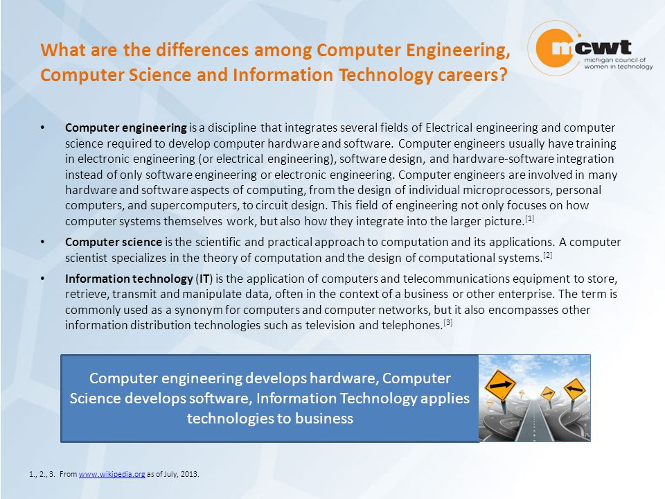 What are the differences among Computer Engineering, Computer Science and Information Technology careers.