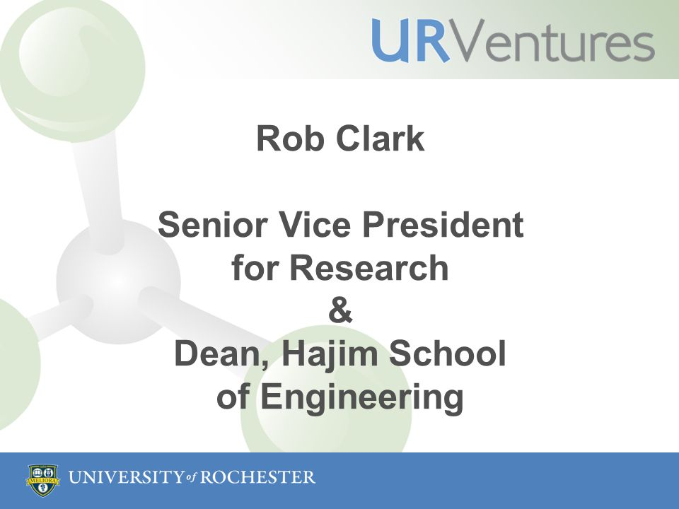 Rob Clark Senior Vice President for Research & Dean, Hajim School of Engineering