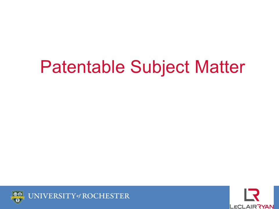 Patentable Subject Matter