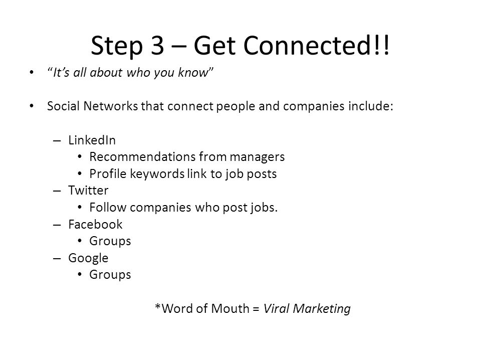 Step 3 – Get Connected!.