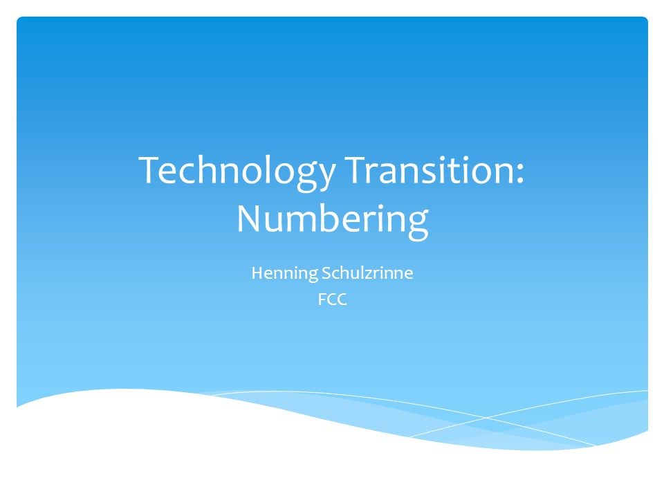 Technology Transition Policy Task Force (TTTF) FCC technological advisory council (TAC) on numbering M2M issues for phone numbers Comparing Internet names and phone numbers may provide relevant experiences Possible technical considerations for an all-IP environment Overview