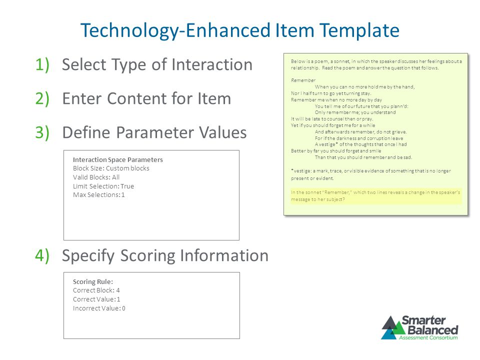 Technology-Enhanced Item Template 1)Select Type of Interaction Below is a poem, a sonnet, in which the speaker discusses her feelings about a relation