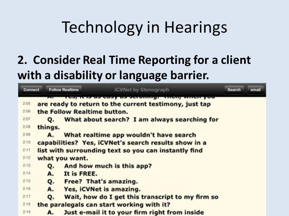 Technology in Hearings 2.