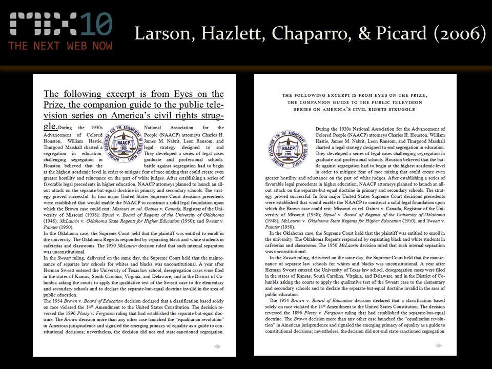 Larson, Hazlett, Chaparro, & Picard (2006)