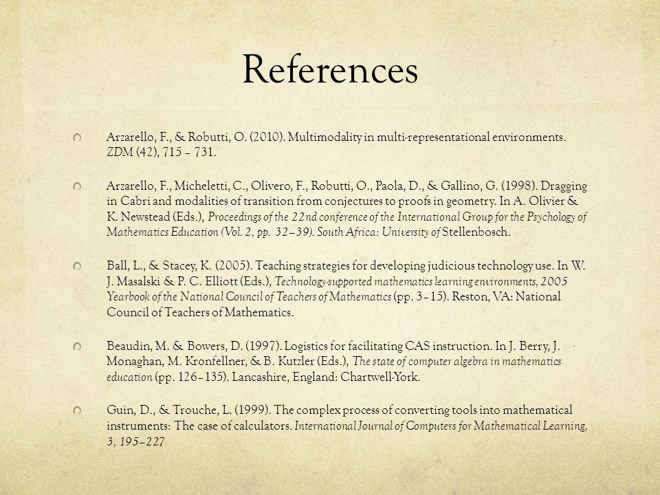 References Arzarello, F., & Robutti, O. (2010).