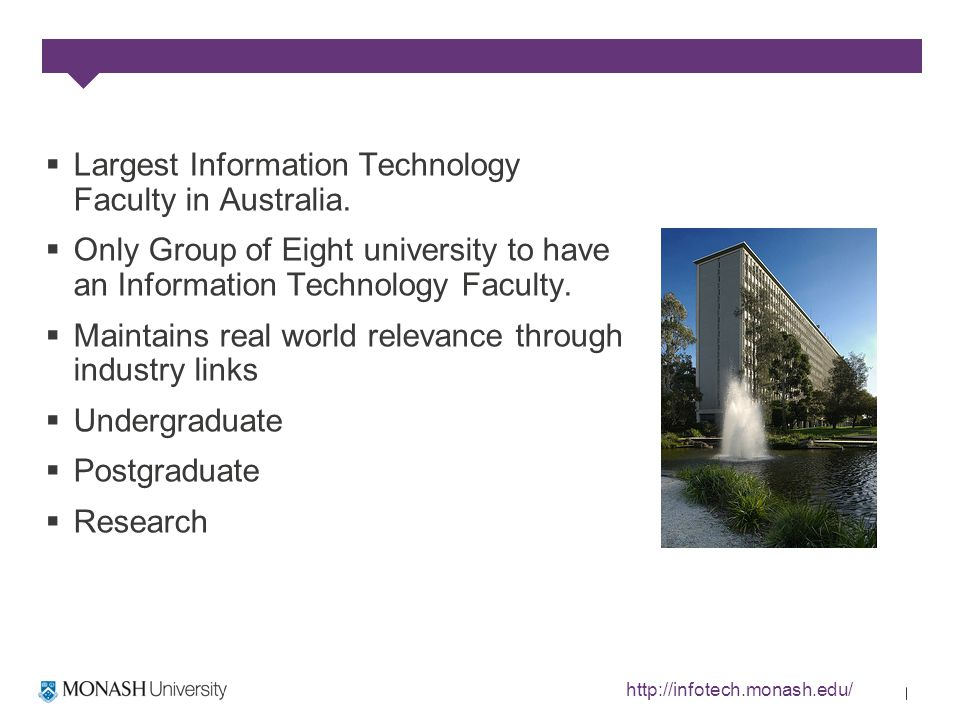 Largest Information Technology Faculty in Australia.