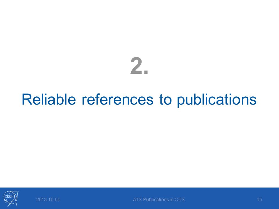 2013-10-04 Reliable references to publications 2. ATS Publications in CDS15