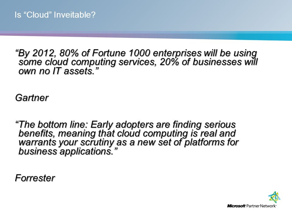 Is Cloud Inveitable.