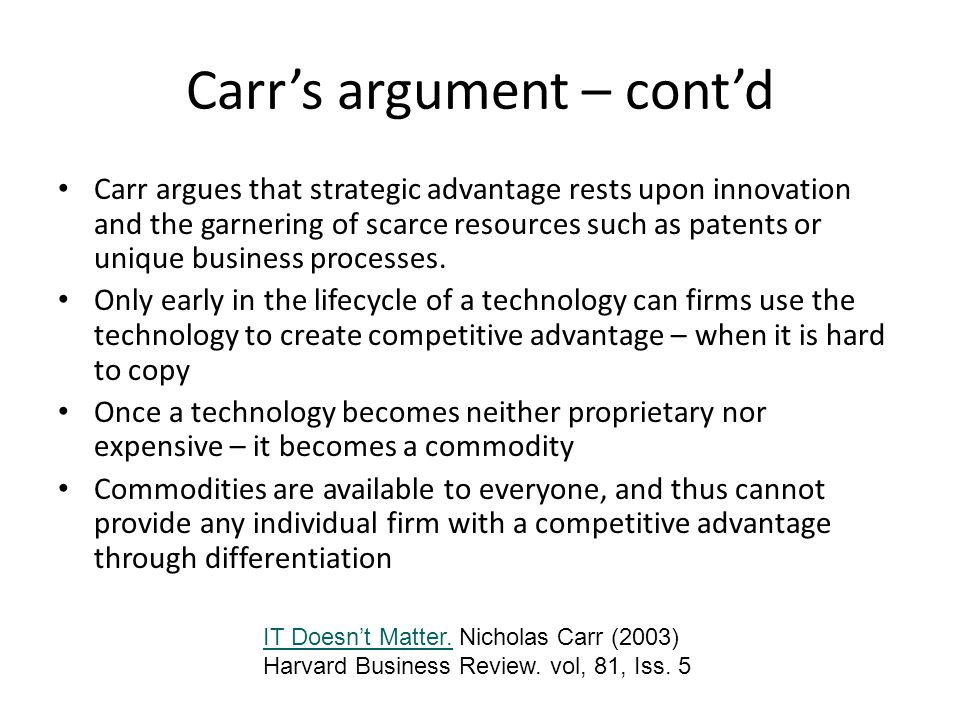 Carrs recommendations… Success hinges on defense (risks), not offense (opportunities for competitive advantage).