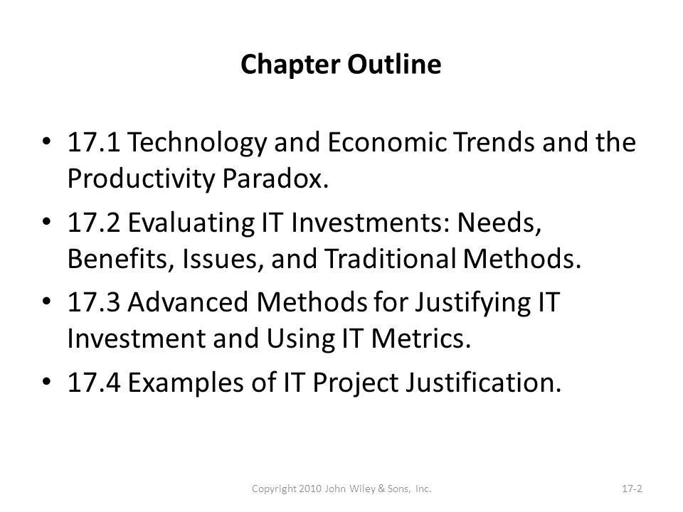 Chapter Outline – contd 17.5 Economic Aspects of IT and Web-Based Systems.