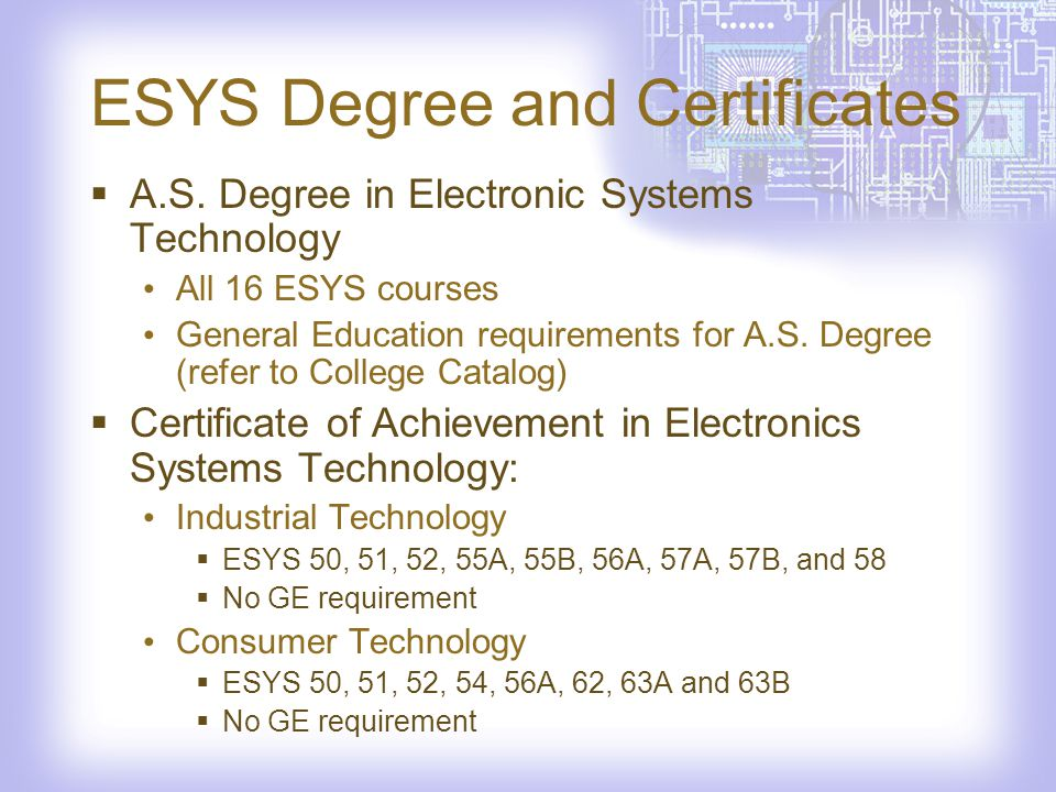 ESYS Degree and Certificates A.S.