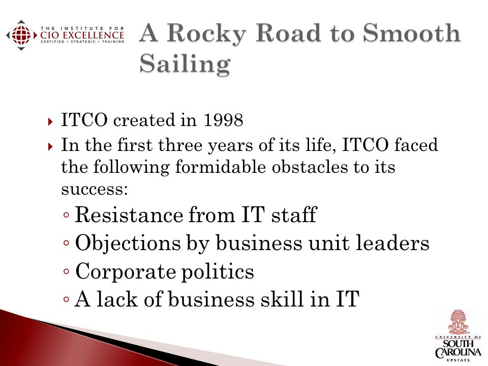 Challenge: In 1999, its first year of full chargeback, ITCO lost money.