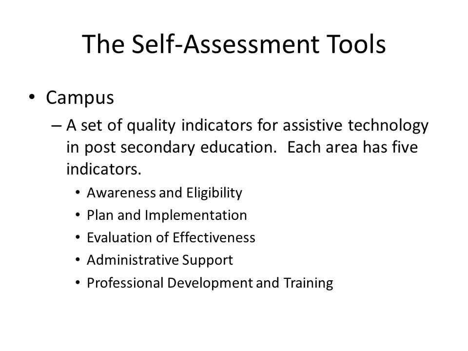 The Self-Assessment Tools Campus – A set of quality indicators for assistive technology in post secondary education.