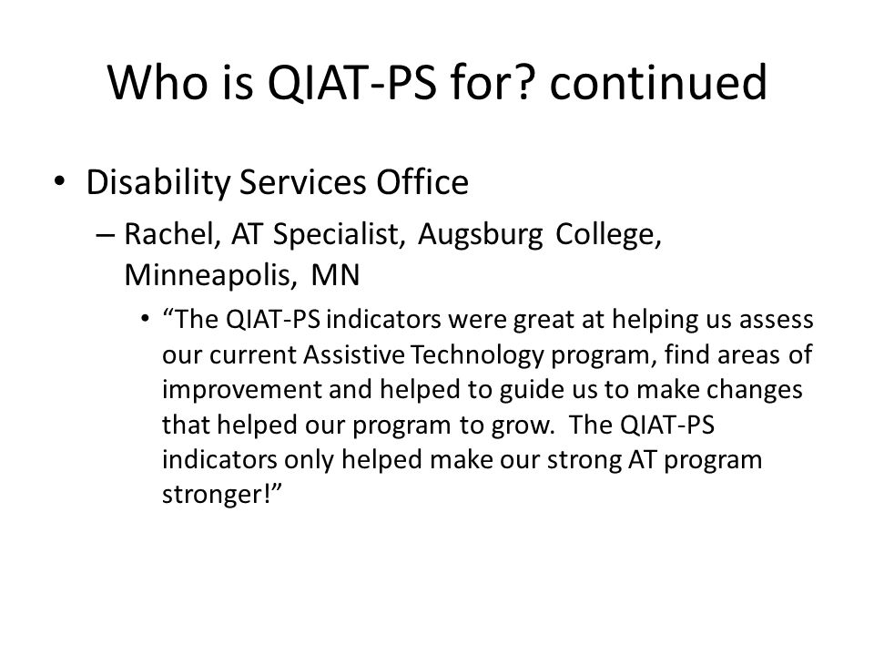 Who is QIAT-PS for.