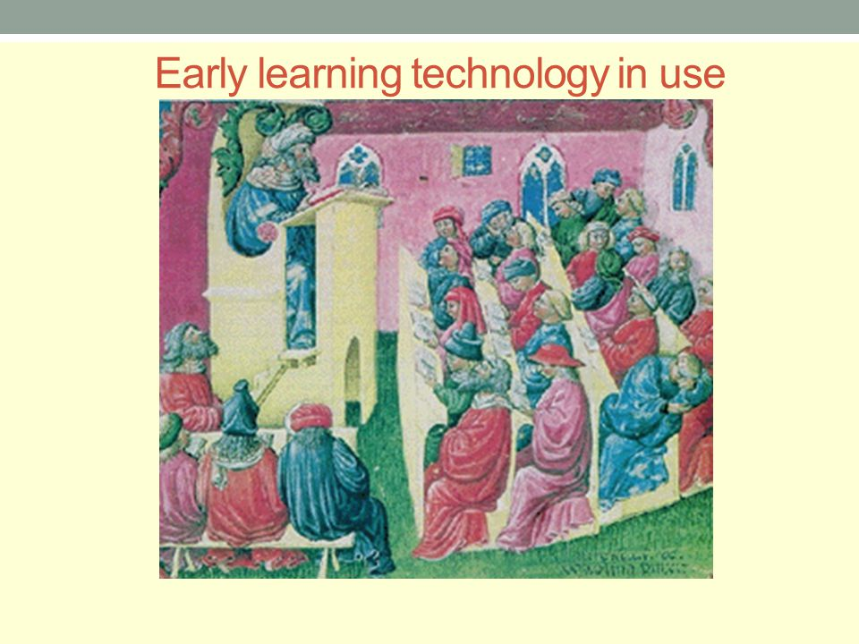 Early learning technology in use