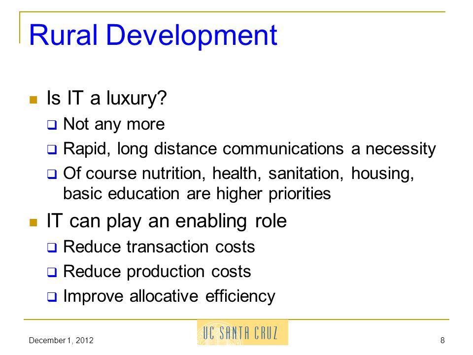 Rural Development Is IT a luxury.