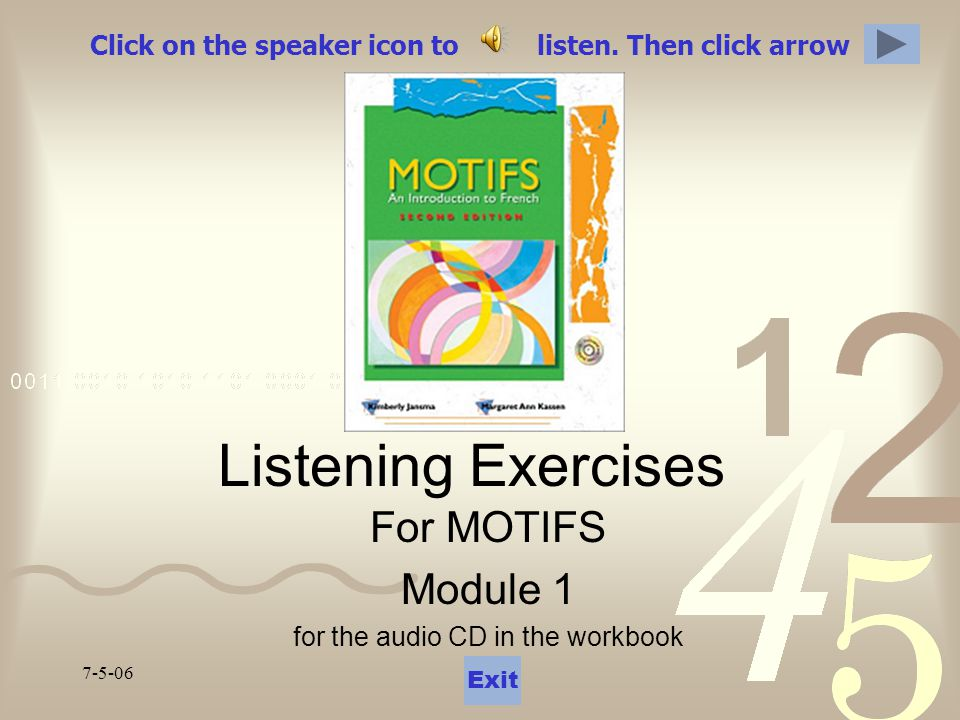 Exercice 6.1 Click on the speaker icon to listen, and button next to it to advance one slide.