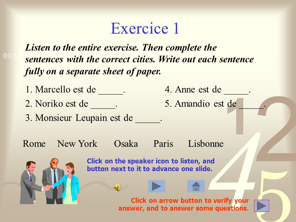 Exercice 6.2 Click on the speaker icon to listen, and button next to it to advance one slide.