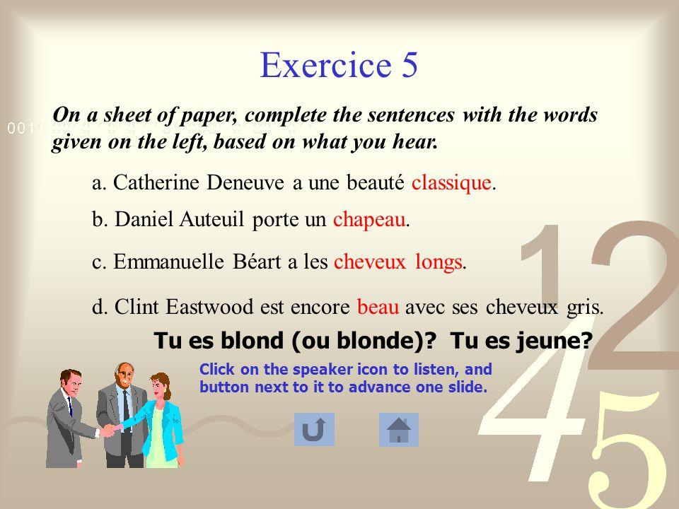 Exercice 2 1. Salut, Serge, ça va. (formal or informal ) 2.