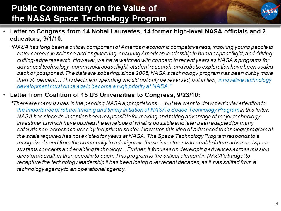 4 Public Commentary on the Value of the NASA Space Technology Program Letter to Congress from 14 Nobel Laureates, 14 former high-level NASA officials