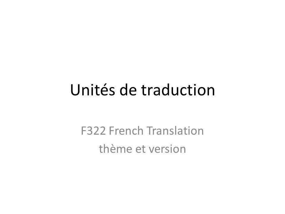 Unités de traduction sur-le-champ immediately; on the spot