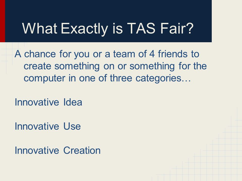 What Exactly is TAS Fair.