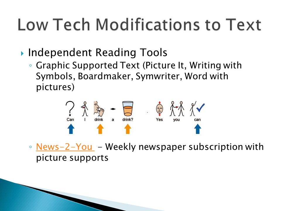 Independent Reading Tools Graphic Supported Text (Picture It, Writing with Symbols, Boardmaker, Symwriter, Word with pictures) News-2-You - Weekly newspaper subscription with picture supports News-2-You