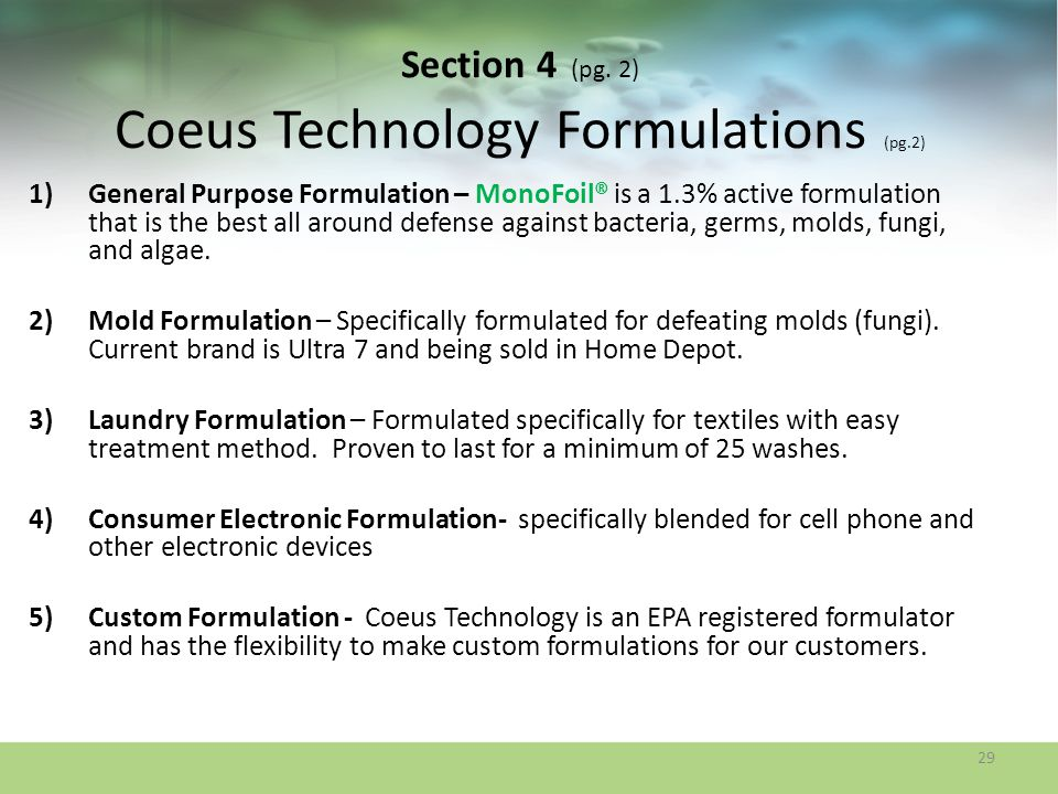 Section 4 (pg. 2) Coeus Technology Formulations (pg.2) 1)General Purpose Formulation – MonoFoil® is a 1.3% active formulation that is the best all aro