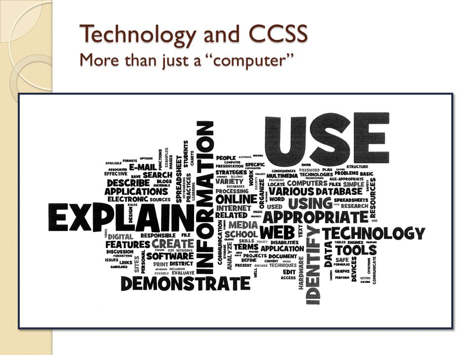 Technology and CCSS More than just a computer