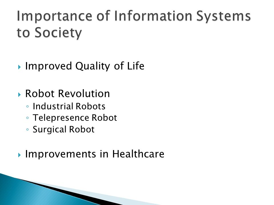 Improved Quality of Life Robot Revolution Industrial Robots Telepresence Robot Surgical Robot Improvements in Healthcare