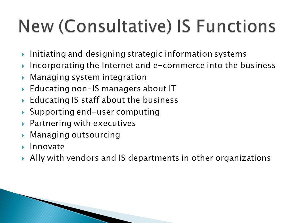 Initiating and designing strategic information systems Incorporating the Internet and e-commerce into the business Managing system integration Educati