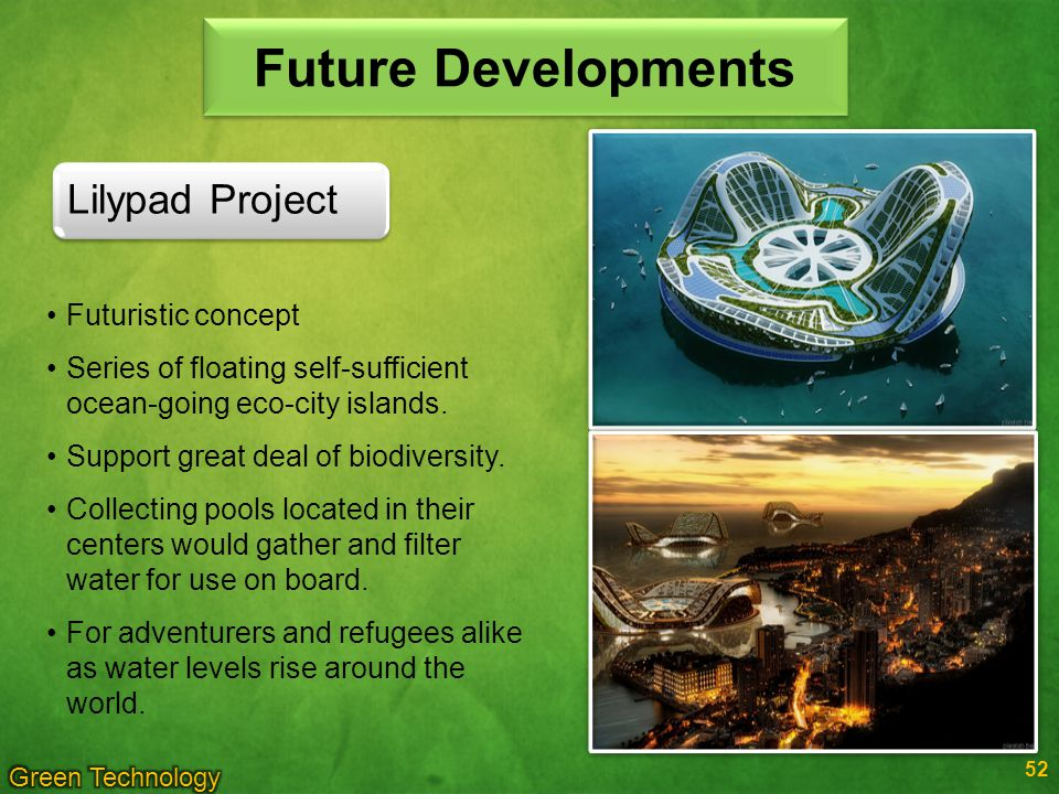 52 Futuristic concept Series of floating self-sufficient ocean-going eco-city islands.