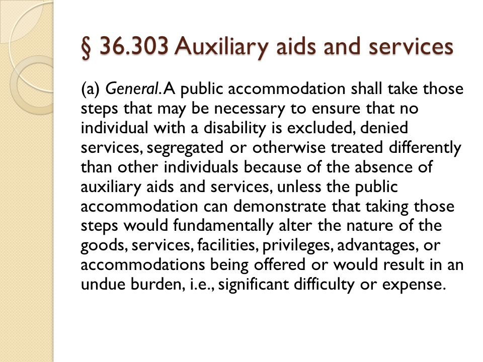 § 36.303 Auxiliary aids and services (a) General.