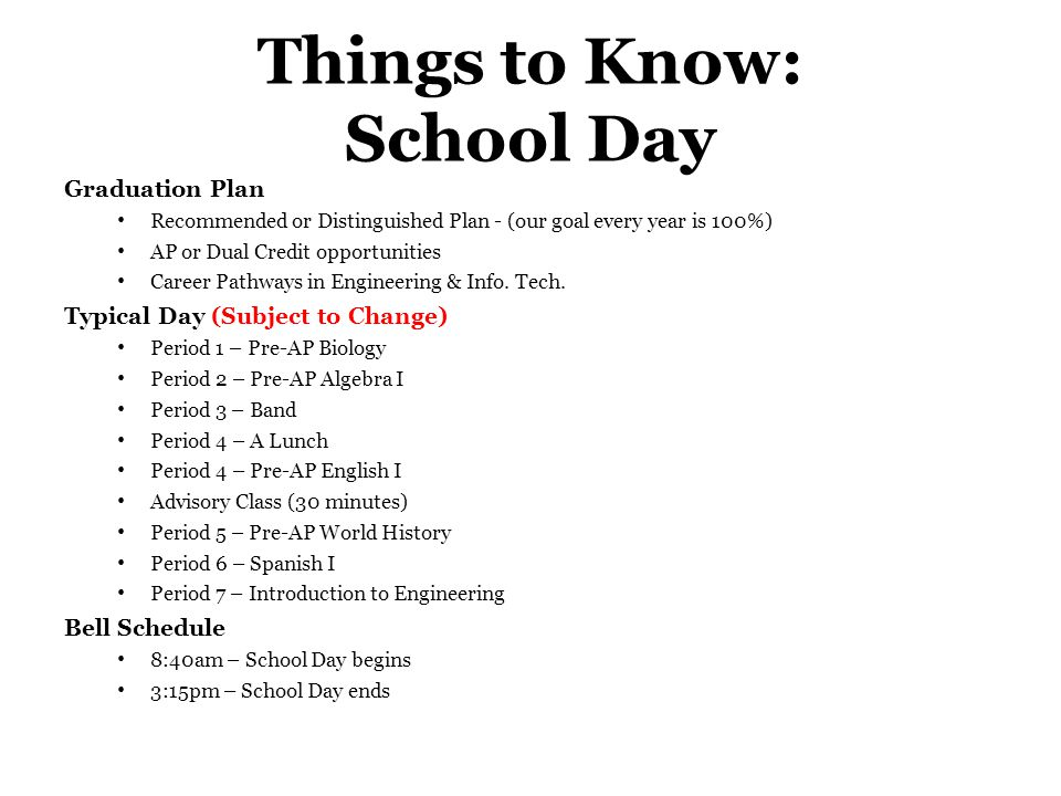 Things to Know: School Day Graduation Plan Recommended or Distinguished Plan - (our goal every year is 100%) AP or Dual Credit opportunities Career Pathways in Engineering & Info.