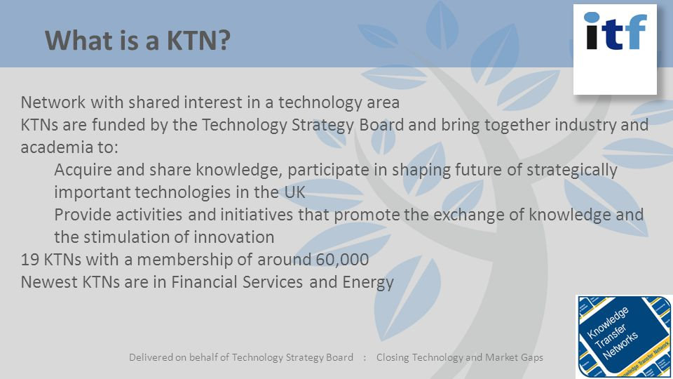 What is a KTN.