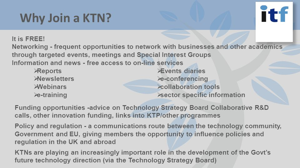 Why Join a KTN. It is FREE.