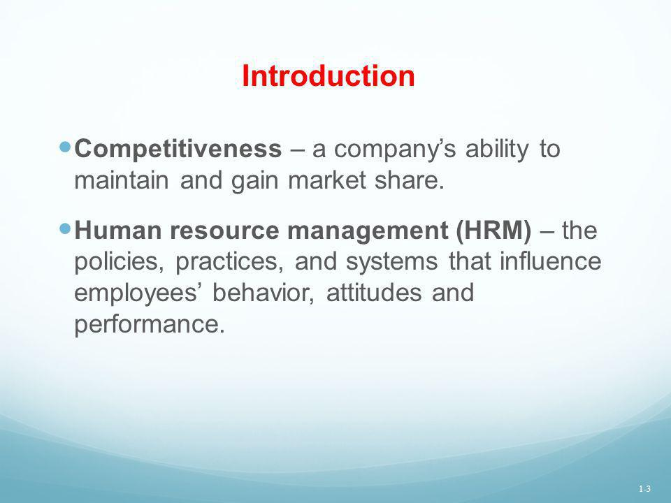 High-Performance Work Systems Work in teams, virtual teams and partnerships Changes in skill requirements Changes in company structure and reporting relationships Increased use and availability of e-HRM and Human Resource Information Systems (HRIS) HRM practices support high-performance work systems through staffing, work design, training, compensation and performance management.