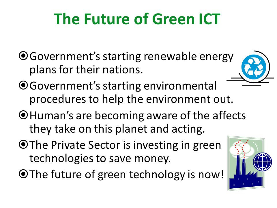 Governments starting renewable energy plans for their nations.