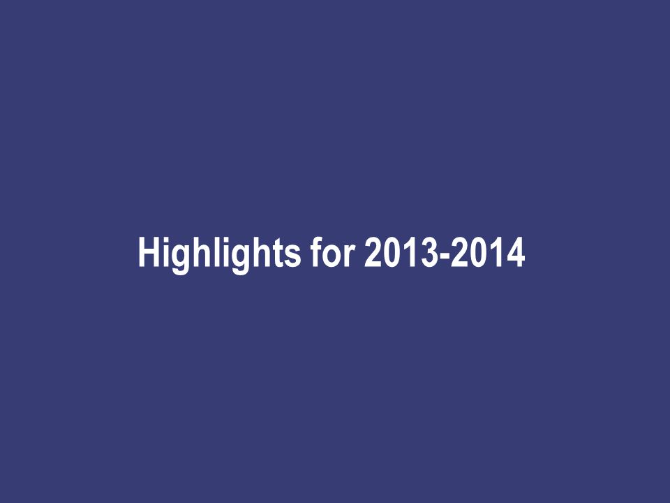 Highlights for 2013-2014